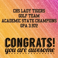 CHS Lady Tiger Golfers Academic State Champs