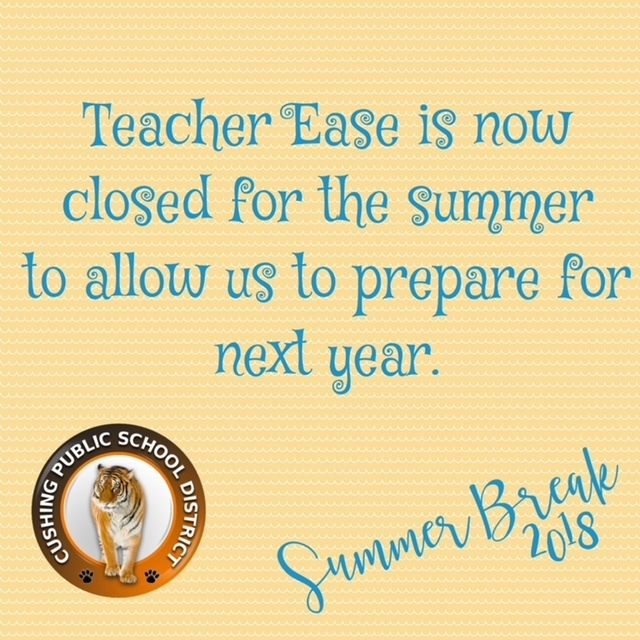 Teacher Ease Closed for Summer