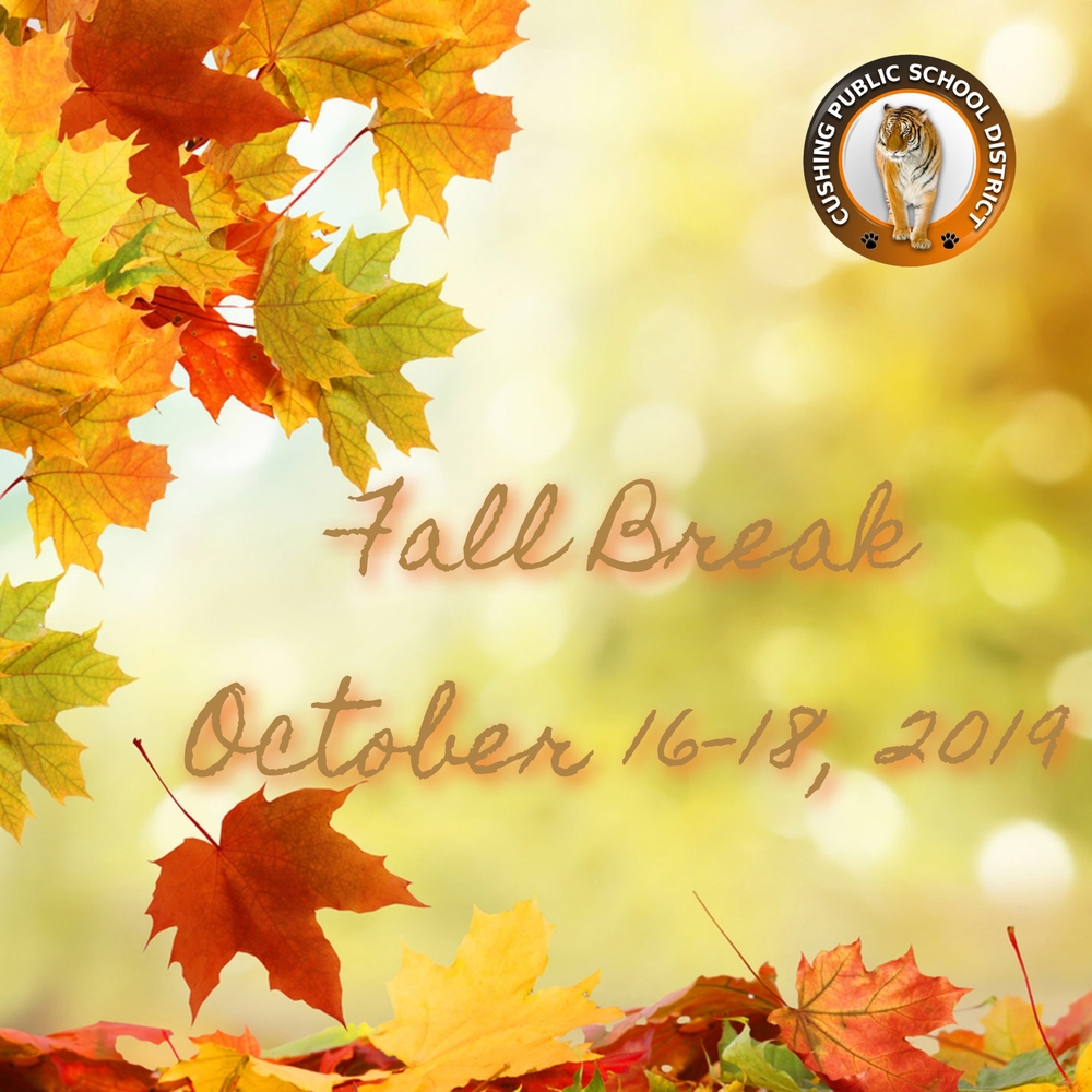 Fall Break October 16-18, 2019