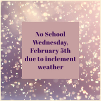 No School - Wednesday 2/5/2020