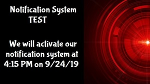 Test of the CPS Notification System Sept. 24