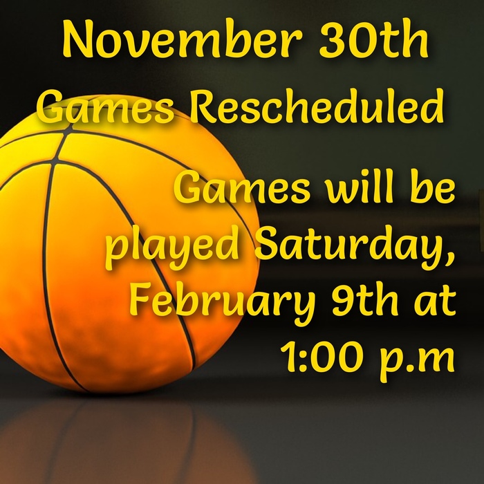 Basketball Rescheduled